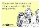 Motherhood & Showers