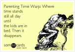 parenting-time-warp-where-time-stands-still-all-day-until-the-kids-are-in-bed-then-it-disappears--a6f0b